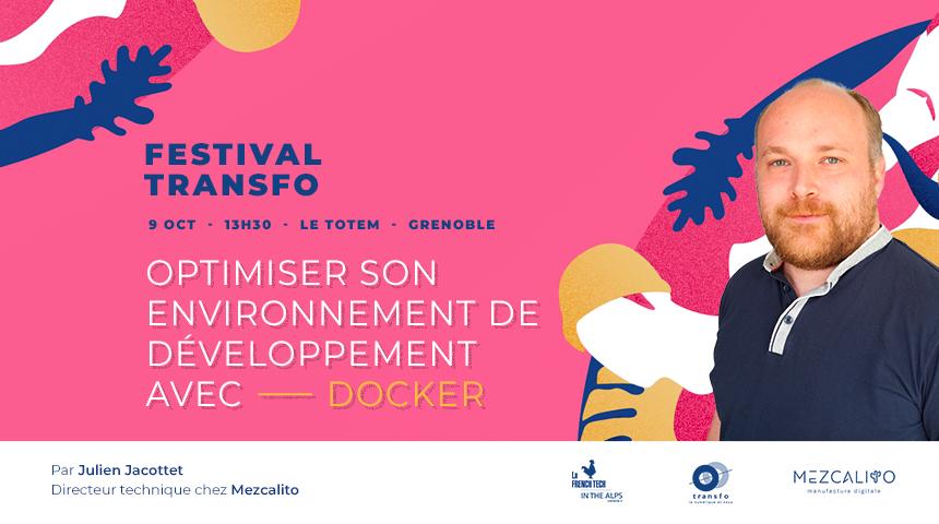 Festival Transfo 2020 Docker webdev